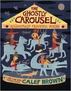 Cover: The Ghostly Carousel: Delightfully Frightful Poems