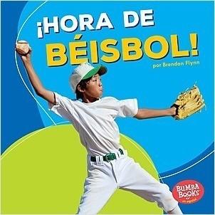 Cover: ¡Hora de béisbol! (Baseball Time!)