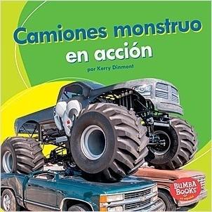Cover: Camiones monstruo en acción (Monster Trucks on the Go)