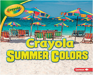 Cover: Crayola ® Summer Colors