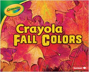 Cover: Crayola ® Fall Colors