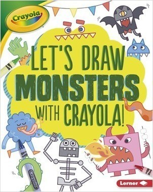 Cover: Let's Draw with Crayola ® ! — Library Bound Set
