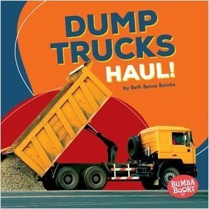 Cover: Dump Trucks Haul!