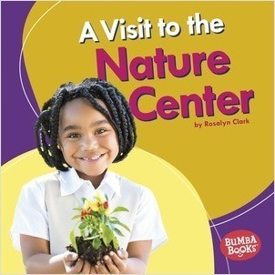 Cover: A Visit to the Nature Center