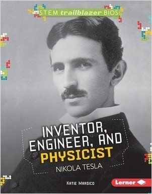 Cover: Inventor, Engineer, and Physicist Nikola Tesla