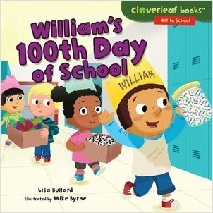 Cover: William's 100th Day of School