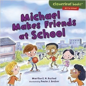 Cover: Michael Makes Friends at School