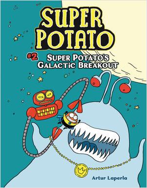 Cover: Super Potato's Galactic Breakout: Book 2