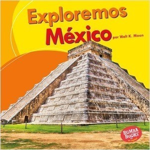 Cover: Exploremos México (Let's Explore Mexico)