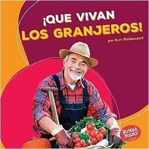 Cover: ¡Que vivan los granjeros! (Hooray for Farmers!)