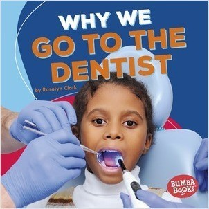 Cover: Why We Go to the Dentist