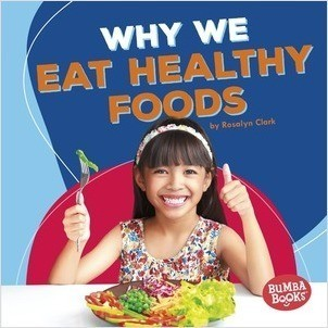 Cover: Why We Eat Healthy Foods