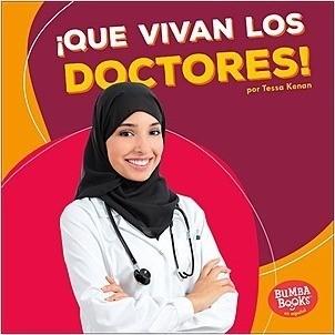 Cover: ¡Que vivan los doctores! (Hooray for Doctors!)