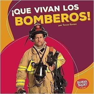 Cover: ¡Que vivan los bomberos! (Hooray for Firefighters!)