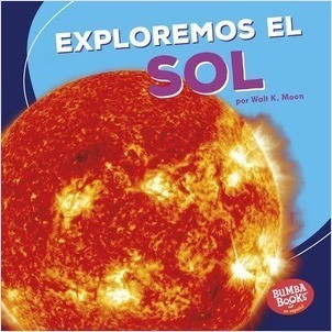 Cover: Exploremos el Sol (Let's Explore the Sun)