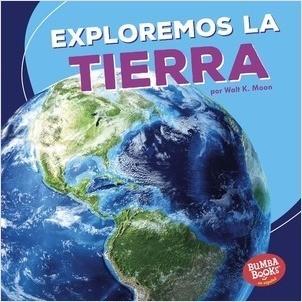 Cover: Exploremos la Tierra (Let's Explore Earth)