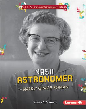 Cover: NASA Astronomer Nancy Grace Roman