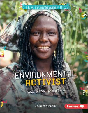 Cover: Environmental Activist Wangari Maathai