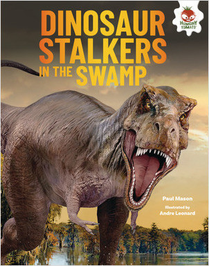 Cover: Dinosaur Stalkers in the Swamp