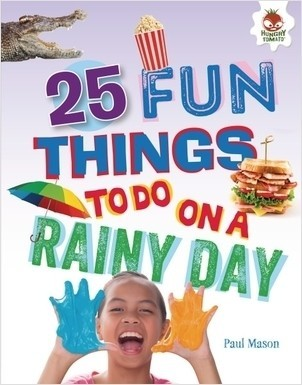 Cover: 25 Fun Things to Do on a Rainy Day