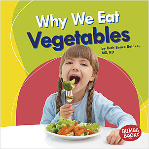Cover: Why We Eat Vegetables
