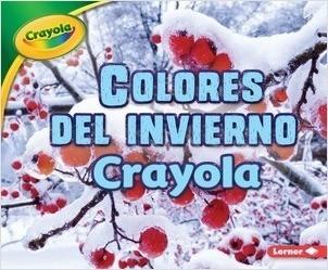Cover: Colores del invierno Crayola ® (Crayola ® Winter Colors)