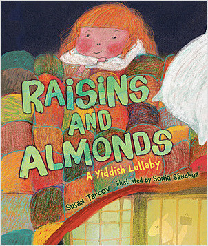 Cover: Raisins and Almonds: A Yiddish Lullaby