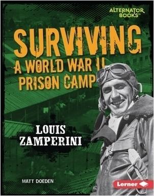 Cover: Surviving a World War II Prison Camp: Louis Zamperini