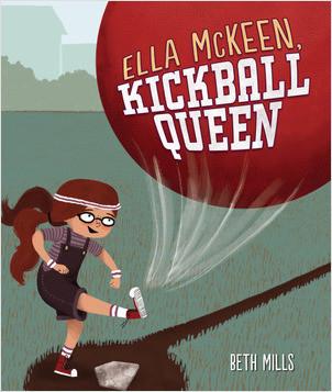 Cover: Ella McKeen, Kickball Queen