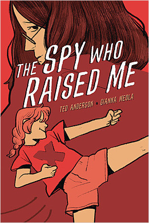 Cover: The Spy Who Raised Me