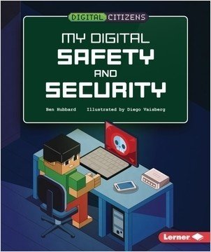 Cover: My Digital Safety and Security