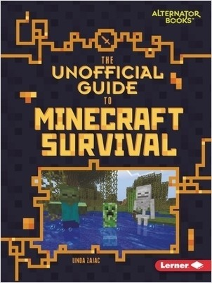 Cover: The Unofficial Guide to Minecraft Survival