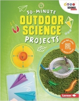 Cover: 30-Minute Outdoor Science Projects