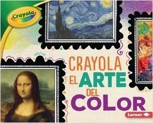 Cover: Crayola ® Colorología ™ (Crayola ® Colorology ™) — Library Bound Set