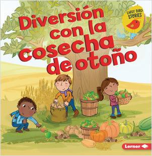 Cover: Diversión con la cosecha de otoño (Fall Harvest Fun)