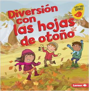 Cover: Diversión con las hojas de otoño (Fall Leaves Fun)