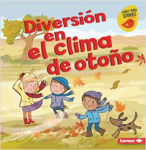 Cover: Diversión en el clima de otoño (Fall Weather Fun)