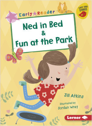 Cover: Ned in Bed & Fun at the Park