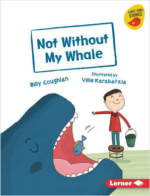 Cover: Not Without My Whale