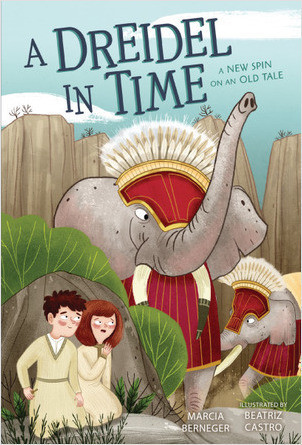 Cover: A Dreidel in Time: A New Spin on an Old Tale