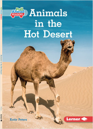 Cover: Animals in the Hot Desert