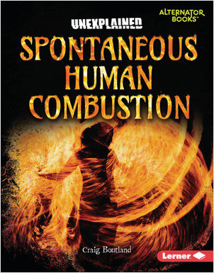 Cover: Spontaneous Human Combustion