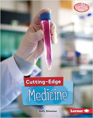 Cover: Cutting-Edge Medicine