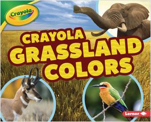 Cover: Crayola ® Grassland Colors