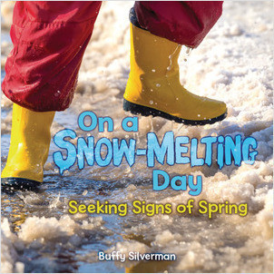 Cover: On a Snow-Melting Day: Seeking Signs of Spring