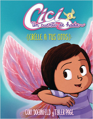 Cover: Créele a tus ojos (Believe Your Eyes): Libro 1 (Book 1)