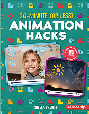Cover: 20-Minute (Or Less) Animation Hacks