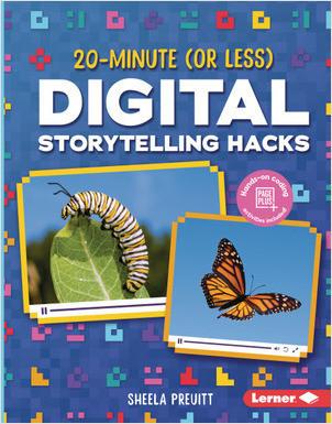Cover: 20-Minute (Or Less) Digital Storytelling Hacks