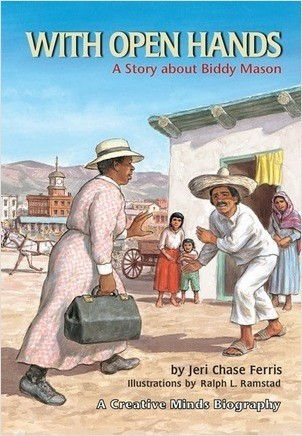 Cover: With Open Hands: A Story about Biddy Mason