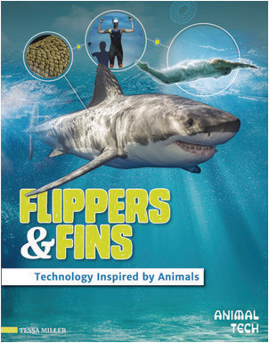 Cover: Flippers & Fins: Technology Inspired by Animals